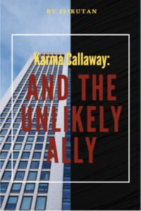 Karma Callaway: And the Unlikely Ally