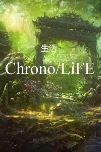 「Chrono/LiFE」