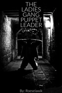 The Ladies Gang Puppet Leader