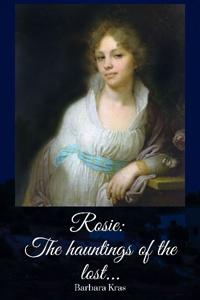 Rosie: The hauntings of the lost...
