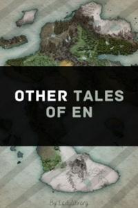 Other Tales of En