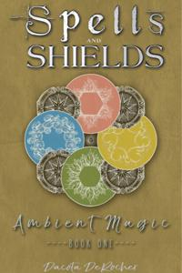 Spells and Shields Chapter 1