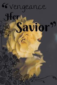 Vengeance: Her Savior
