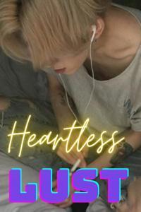 Heartless Lust