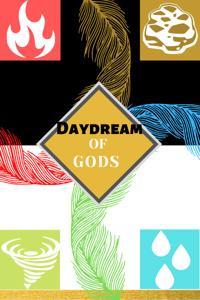 Daydream of Gods
