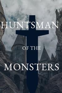 Huntsman Of The Monsters