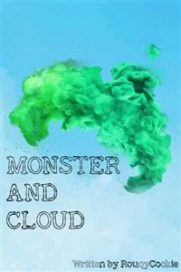 Monster and Cloud