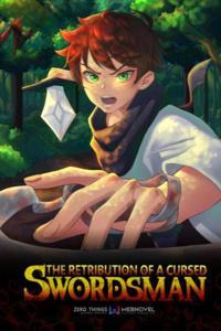 The Retribution Of A Cursed Swordsman.