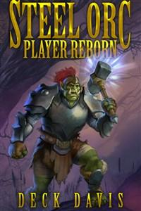 Steel Orc: Player Reborn