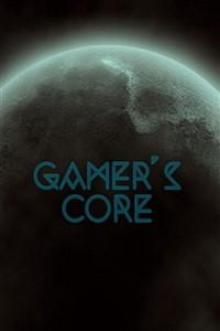 The Gamer's core
