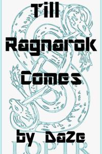 Till Ragnarok Comes
