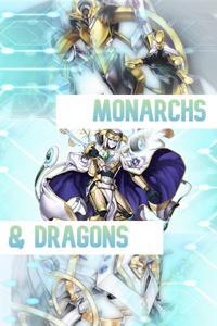 Monarchs & Dragons