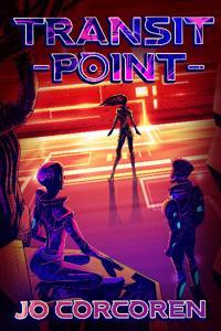 Transit Point: A GameLit Adventure
