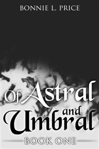 Of Astral and Umbral