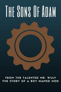 The Sons of Adam: The Boy Named Nod Book 1