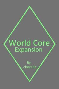 World Core: Expansion