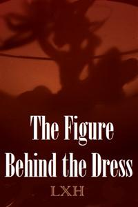 The figure behind the dress