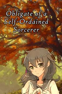 Obligate of a Self-Ordained Sorcerer
