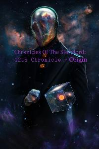 Chronicles Of The Storylord: 12th Chronicle - Origin