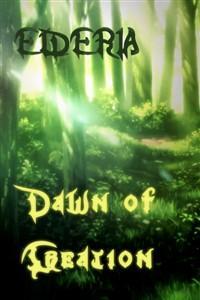 Elderia - Dawn of Creation