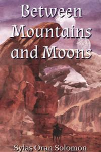 Between Mountains and Moons
