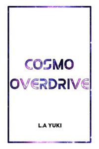 Cosmo Overdrive