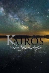 Kairos & the Snowdrifts