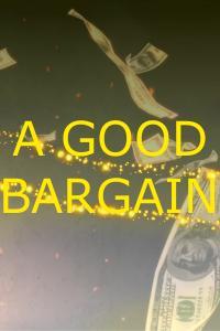 A Good Bargain