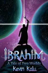 Ibrahim: A Tale of Two Worlds