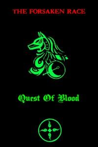 The Forsaken Race - Quest Of Blood