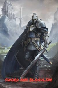 Sword and Bloodline