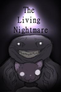 The Living Nightmare