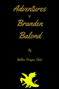 Adventures of Branden Balond