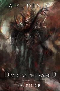 Dead to the World - Sacrifice