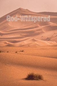 God-Whispered