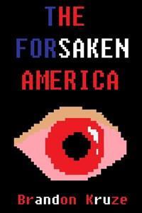 The Forsaken America