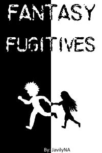 Fantasy fugitives