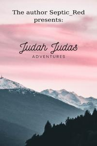 Judah Judas Adventures