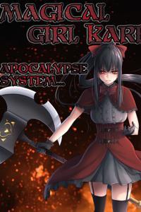 Magical Girl Kari: Apocalypse System