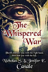 The Whispered War