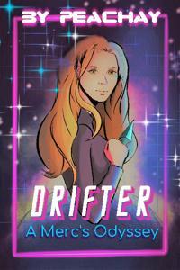 Drifter : A Merc's Odyssey