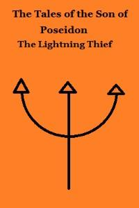 The Tales of the Son of Poseidon: The Lightning Thief
