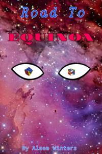 Road to Equinox