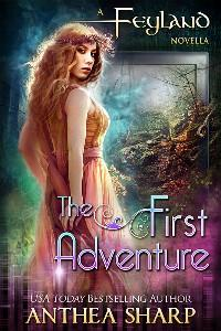 The First Adventure  - GameLit Portal Fantasy (prequel to the Feyland Series)