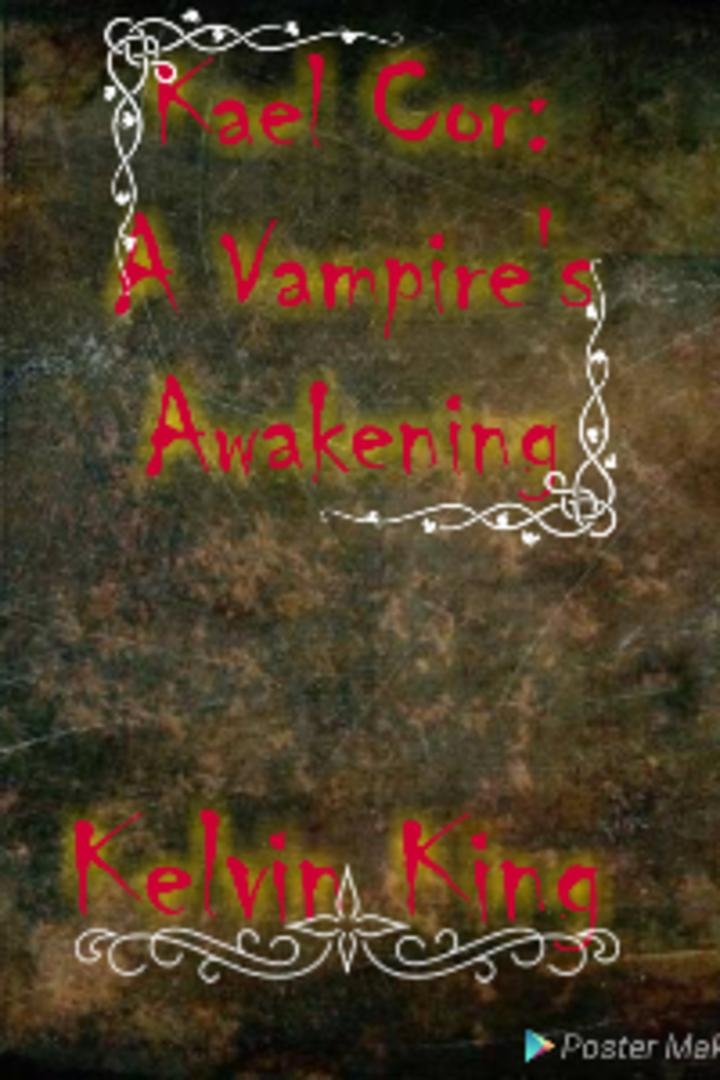 Kael Cor:A Vampire's Awakening
