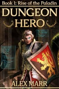 Rise of the Paladin (Dungeon Hero Book 1)