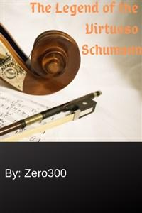 The Legend of the Virtuoso Schumann