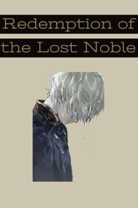 Redemption of the Lost Noble