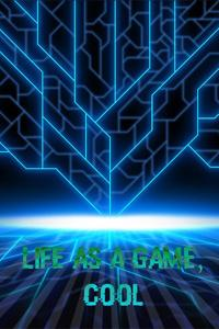 Life as a Game, Cool