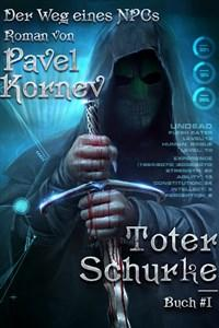 Der Weg eines NPCs: Toter Schurke von Pavel Kornev